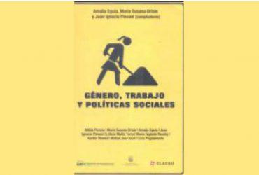 Género, trabajo y políticas sociales : estudios de caso en el gran La Plata, Argentina